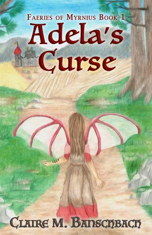 Claire M. Banschbach - Adela's Curse